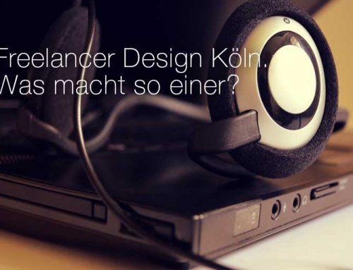Freelancer Design Köln. Was genau ist ein Freelance-Designer?