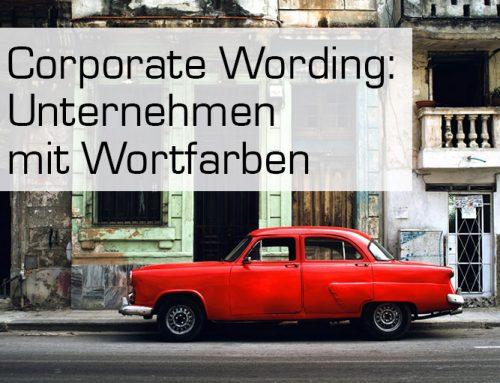 Corporate Wording: Unternehmen mit Wortfarben
